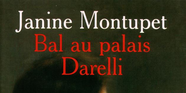 Bal au palais Darelli - Janine Montupet
