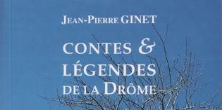 Contes et légendes de la Drôme – Jean-Pierre Ginet