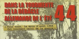 Dans la tourmente de la débâcle allemande de l'été 44 – Thierry Chazalon