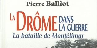 La Drôme dans la Guerre – Pierre Balliot
