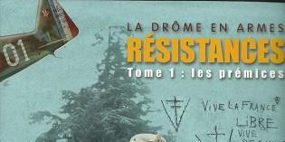 La Drôme en armes, Tome 1 : Les prémices – Thierry Chazalon