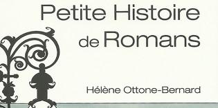 Petite histoire de Romans – Hélène Ottone-Bernard
