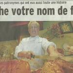 Le Dauphiné Libéré, 5 avril 2015 : «Que cache votre nom de famille ?»