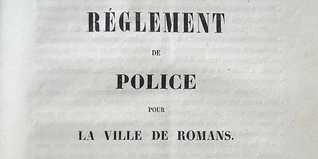 Extraits du règlement de police pour la ville de Romans, en 1841