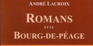 Romans et le Bourg-de-Péage – André Lacroix