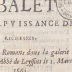 Balet de la Puissance des Richesses dansé à Romans dans la galerie de l'abbé de Leyssins le 1er mars 1661